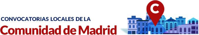 Convocatorias locales de la Comunidad de Madrid
