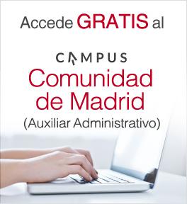Accede GRATIS al Campus Madrid para Auxiliar Administrativo