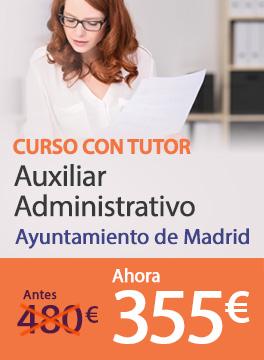 Curso con Tutor Auxiliar Administrativo - Ayuntamiento de Madrid